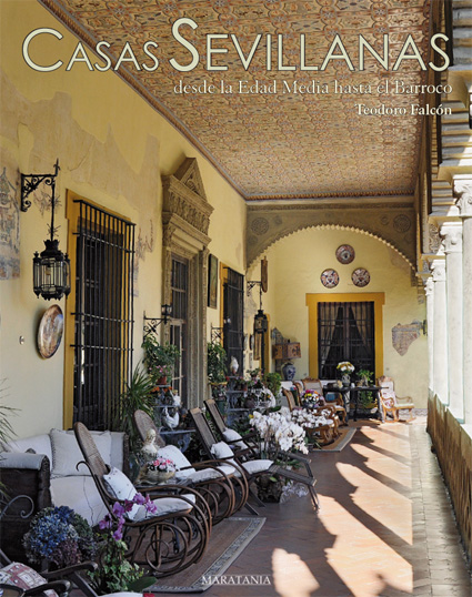 Portada de Casas Sevillanas desde la Edad Media al Barroco