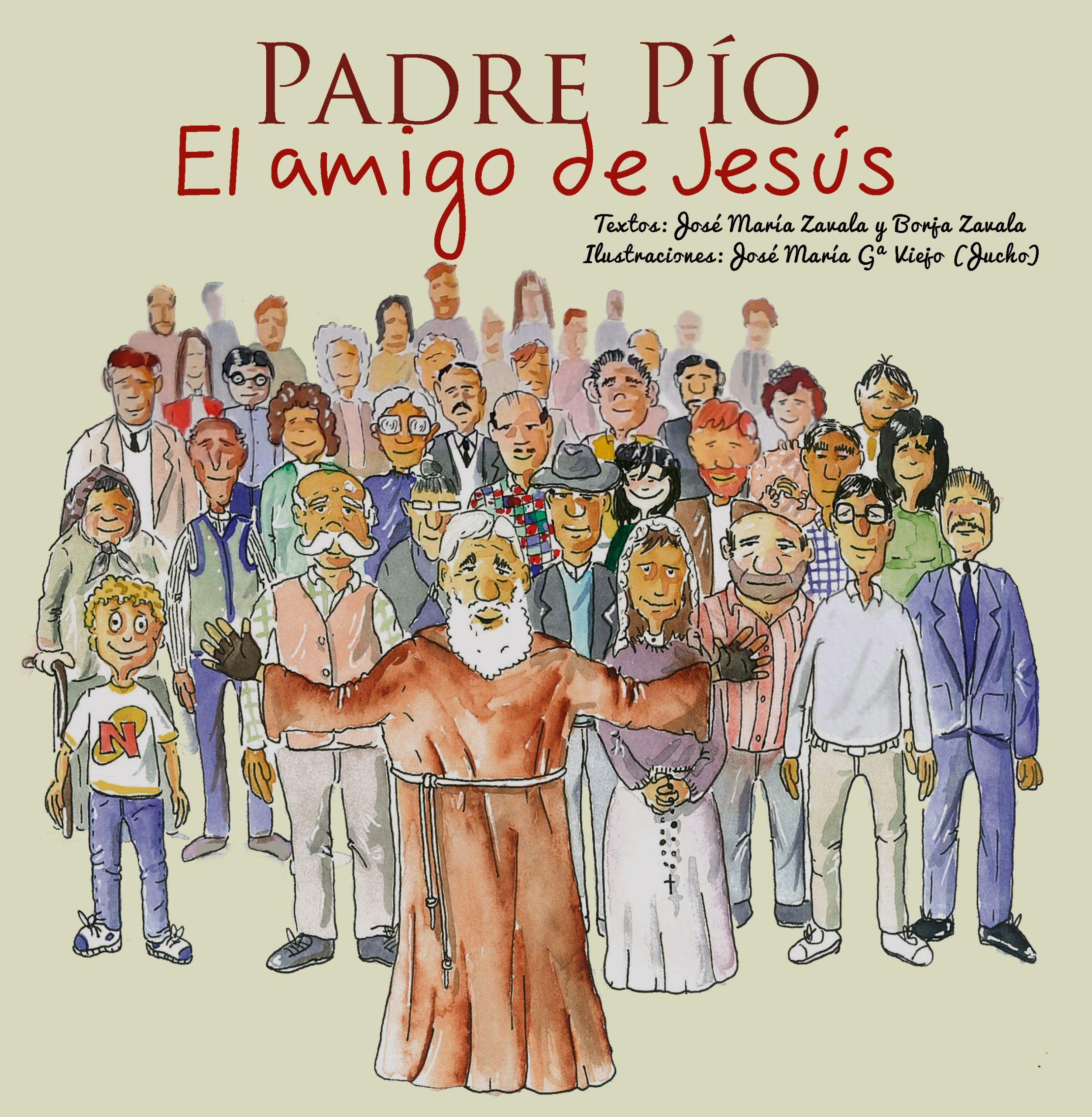 Padre Pío – El amigo de Jesús de José María Zavala
